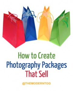 How To Create Photography Packages That Sell