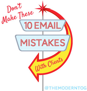 Don't Make These 10 email Mistakes with Clients