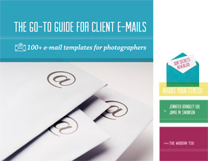 go to guide for client emails - 100+ email templates for photographers