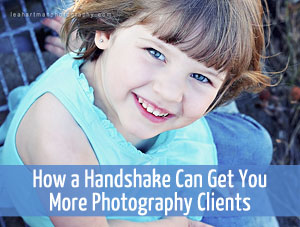 Get More Photography Clients with Handshakes