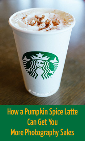 How a Pumpkin Spice Latte Can Get You More Photography Sales