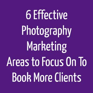 6-Effective-Photography-Marketing-Areas