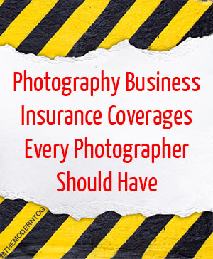 Photography Business Insurance Coverages Every Photographer Should Have