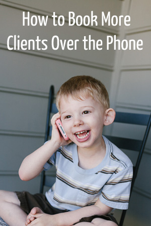 how to book more clients over the phone_post