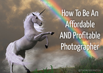 how to be an affordable and profitable photographer