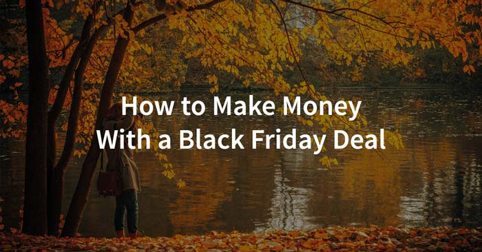 make money with a black friday deal with your photography business