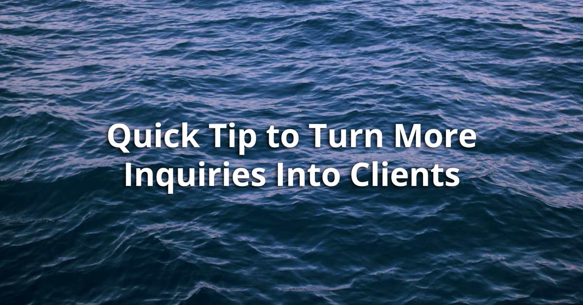 turn inquiries into clients