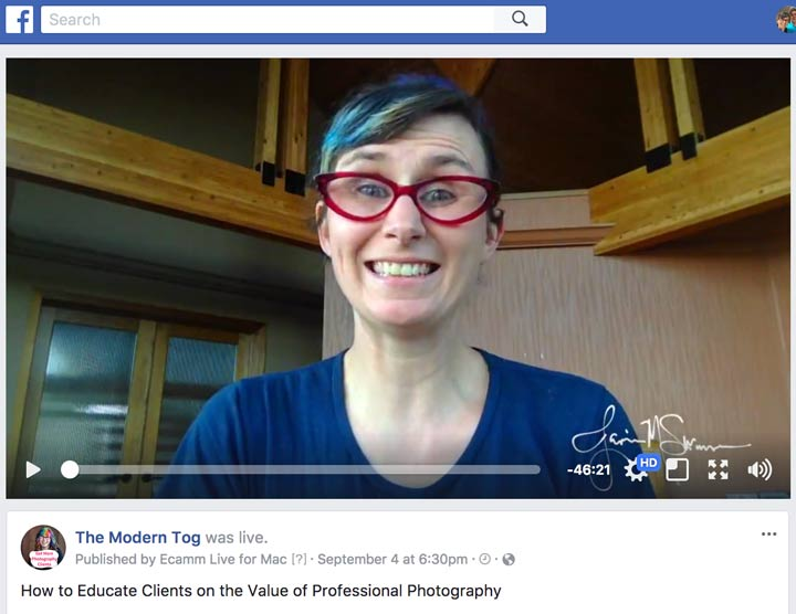 Facebook Live Video about How to Educate Clients on the Value of Photography